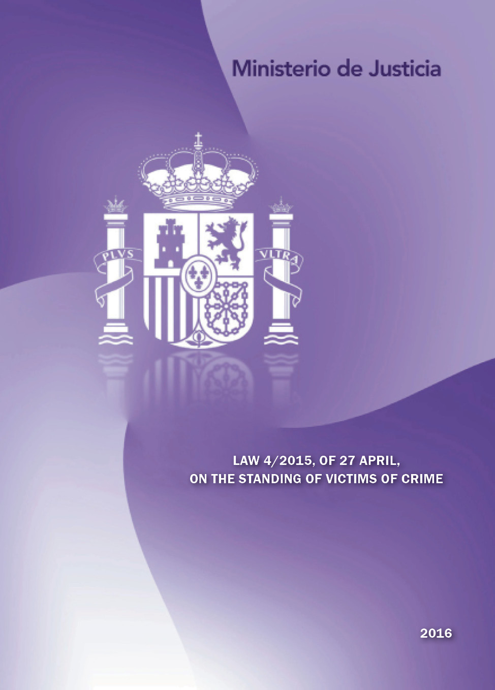 View details of TRADUCCIONES DEL DERECHO ESPAÑOL Law 4/2015 of 27 april on the standing of victims of crime