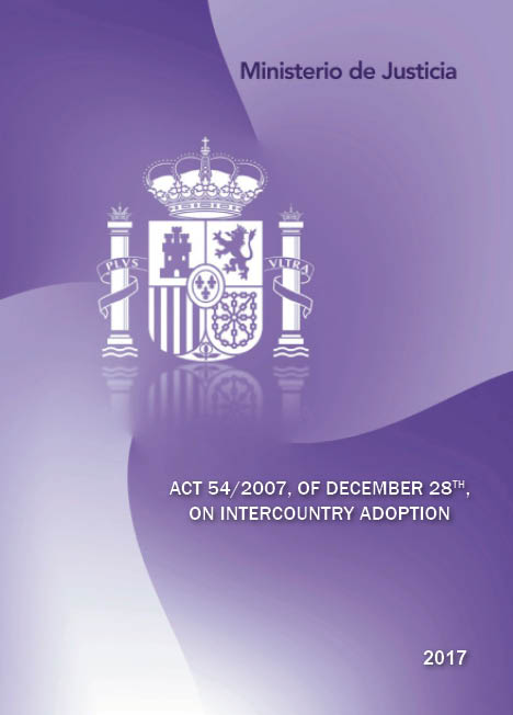 View details of TRADUCCIONES DEL DERECHO ESPAÑOL Act 54/2007, of December 28th, on Intercountry Adoption-Ley 54/2007, de 28 de diciembre, de Adopción internacional