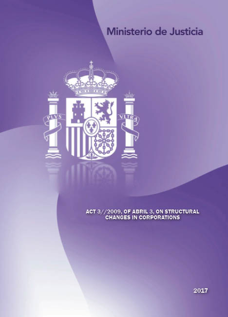 View details of TRADUCCIONES DEL DERECHO ESPAÑOL Act 3/2009, of April 3, on structural changes in corporations - Ley 3/2009, de 3 de abril, sobre modificaciones estructurales de las sociedades mercantiles