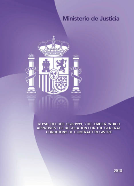 View details of TRADUCCIONES DEL DERECHO ESPAÑOL ROYAL DECREE 1828/1999, 3 DECEMBER, WHICH APPROVES THE REGULATION FOR THE GENERAL CONDITIONS OF CONTRACT REGISTRY- RD 1828/1999, DE 3 DE DICIEMBRE, SE APRUEBA EL REGLAMENTO DEL REGISTRO DE LA CONTRATACIÓN