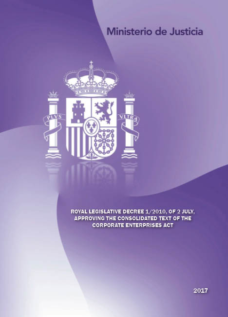 View details of TRADUCCIONES DEL DERECHO ESPAÑOL ROYAL LEGISLATIVE DECREE 1/2010, OF 2 JULY, APPROVING THE CONSOLIDATED TEXT OF THE CORPORATE ENTERPRISES ACT- RDL 1/2010, por el que se aprueba el texto refundido de la Ley de Sociedades de Capital